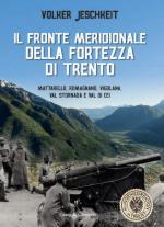 57830 - Jeschkeit, V. - Fronte meridionale della Fortezza di Trento (Il)