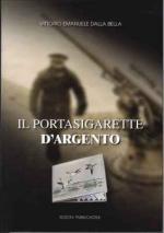 57843 - Dalla Bella, V.E. - Portasigarette d'argento (Il)