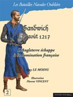 57846 - Le Moing-Vincent, G.-F. - Batailles Navales Oubliees 02: Sandwich. 24 aout 1217