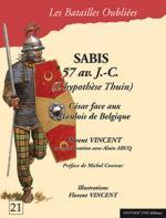 57847 - Meurant-Arcq-Vincent, J.-A.-F. - Batailles Oubliees 21: Sabis 57 av. J.-C. (L'hypotese Thuin) Caesar face aux Gaulois de Belge