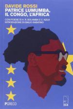 57918 - Rossi, D. - Patrice Lumumba, il Congo e l'Africa