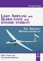 57936 - Pajno, V. - Light Airplane and Glider Static and Dynamic Stability. The aircraft manoeuvrability basic, theory and calculation examples