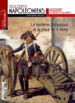 57951 - Soldats Napoleoniens, HS - Soldats Napoleoniens (nouv. serie) HS 01: Le systeme Gribeauval et la piece de 4 livres