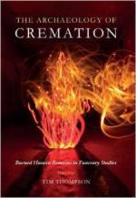 57955 - Thompson, T. - Archaeology of Cremation. Burned human remains in funerary studies (The)