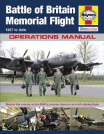 57978 - Wilson, K. - Battle of Britain Memorial Flight Operation Manual. 1957 to date. Behind the scenes at the RAF's