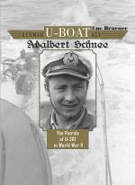57991 - Braeuer, L. - German U-Boat Ace Adalbert Schnee. The Patrols of U-201 in WWII