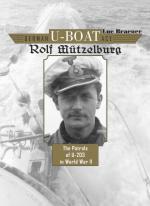 57992 - Braeuer, L. - German U-Boat Ace Rolf Muetzelburg. The Patrols of U-203 in WWII