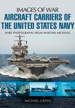 57998 - Green, M. - Images of War. Aircraft Carriers of the United States Navy