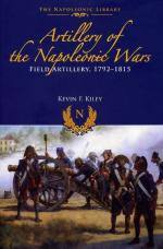 58003 - Kiley, K.F. - Artillery of the Napoleonic Wars Vol I. Field Artillery 1792-1815