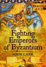 58015 - Carr, J. - Fighting Emperors of Byzantium