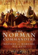 58033 - Hill, P. - Norman Commanders. Masters of Warfare 911-1135 (The)