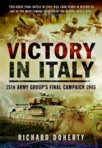 58041 - Doherty, R. - Victory in Italy. 15th Army Group's Final Campaign 1945