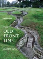58054 - Bull, S. - Old Front Line. The Centenary of the Western Front in Pictures (The)