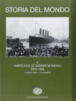 58124 - Osterhammel-Irye-Rosenberg, J.-A.-E.S. - Storia del mondo Vol 5. Mercati mondiali e guerre mondiali 1870-1945