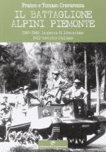 58130 - Cravarezza-Cravarezza, F.-T. - Battaglione Alpini Piemonte 1943-1945. La guerra di liberazione dell'esercito italiano (Il)
