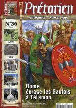 58158 - Pretorien,  - Pretorien 36. Rome ecrase les Gaulois a Telamon