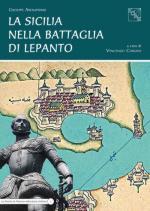 58215 - Arenaprimo, G. - Sicilia nella Battaglia di Lepanto (La)