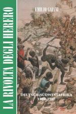 58260 - Gaiani, E. - Rivolta degli Herero. Deutsch-Suedwestafrika 1904-1907. Libro + DVD (La)