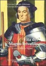 58266 - Albriono-Rebucco, G.G.-G.A. - Vita del Magno Trivulzio