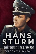 58281 - Williamson, G. - Hans Sturm. A Soldier's Odyssey on the Eastern Front