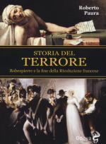 58302 - Paura, R. - Storia del terrore. Robespierre e la fine della rivoluzione francese