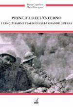 58307 - Cappellano-Montagnani, F.-M. - Inferno nelle trincee. I lanciafiamme italiani nella Grande Guerra (L')