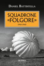 58328 - Battistella, D. - Squadrone 'Folgore' 1943-1945