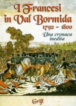 58341 - AAVV,  - Francesi in Val Bormida 1792-1800. Una cronaca inedita (I)