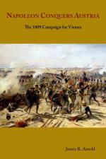 58346 - Arnold, J.R. - Napoleon Conquers Austria. The 1809 Campaign for Vienna