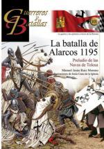 58374 - Ruiz Moreno-Cano de la Iglesia, M.J.-J. - Guerreros y Batallas 101: La batalla de Alarcos 1195. Preludio de Las Navas de Tolosa