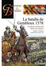58375 - Carnicer-Juta, C.J.-J. - Guerreros y Batallas 102: La batalla de Gembloux 1578. La ultima victoria del heroe de Lepanto