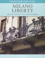 58382 - Ogliari-Bagnera, F.-R. - Milano Liberty. Dall'Art Nouveau allo stile floreale