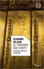 58398 - Oliva, G. - Tesoro dei vinti. Il mistero dell'oro di Dongo (Il)
