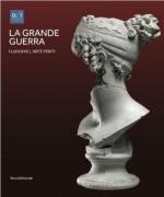 58421 - Mazzocca-Taccola, F.-G. cur - Grande Guerra. I luoghi e l'arte feriti (La)