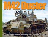 58507 - Doyle, D. - M42 Duster. A Visual History of the US Army's Modern Mobile Anti-Aircraft Platform