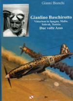 58512 - Bianchi, G. - Gianlino Baschirotto. Vittorioso in Spagna, Malta, Tobruk, Tunisia