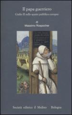 58540 - Rospocher, M. - Papa guerriero. Giulio II nello spazio pubblico europeo (Il)