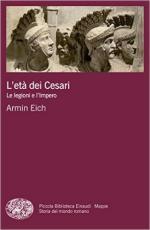 58558 - Eich-Colla, A.-U. - Eta' dei Cesari. Le legioni e l'Impero (L')