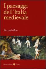 58577 - Rao, R. - Paesaggi dell'Italia medievale (I)