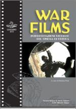 58594 - Pisu, S. cur - War Films. Interpretazioni storiche del cinema di guerra