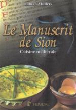 58608 - Muellers, F. - Manuscrit de Sion. Cuisine medieval (Le)