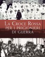 58627 - AAVV,  - Croce Rossa per i prigionieri di guerra (La)