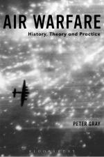 58646 - Gray, P. - Air Warfare. History, Theory and Practice