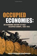 58650 - Klemann-Kudryashov, H.-S. - Occupied Economies. An economic history of Nazi-occupied Europe 1939-1945