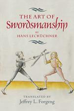 58655 - Forgeng, J. cur - Art of Swordsmanship by Hans Leckuechner (The)