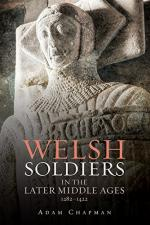 58658 - Chapman, A. - Welsh Soldiers in the Later Middle Ages 1282-1422