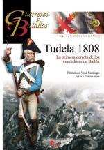 58678 - Vela Santiago, F. - Guerreros y Batallas 103: Tudela 1808. La premera derrota de los vencedores de Bailen