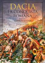 58681 - Oltean, R. - Dacia. La conquista romana Vol 1: Sarmizegetusa (lingua spagnola)