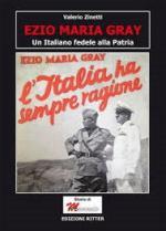 58688 - Zinetti, V. - Ezio Maria Gray. Un italiano fedele alla patria