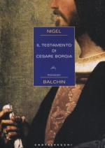 58692 - Balchin, N. - Testamento di Cesare Borgia (Il)